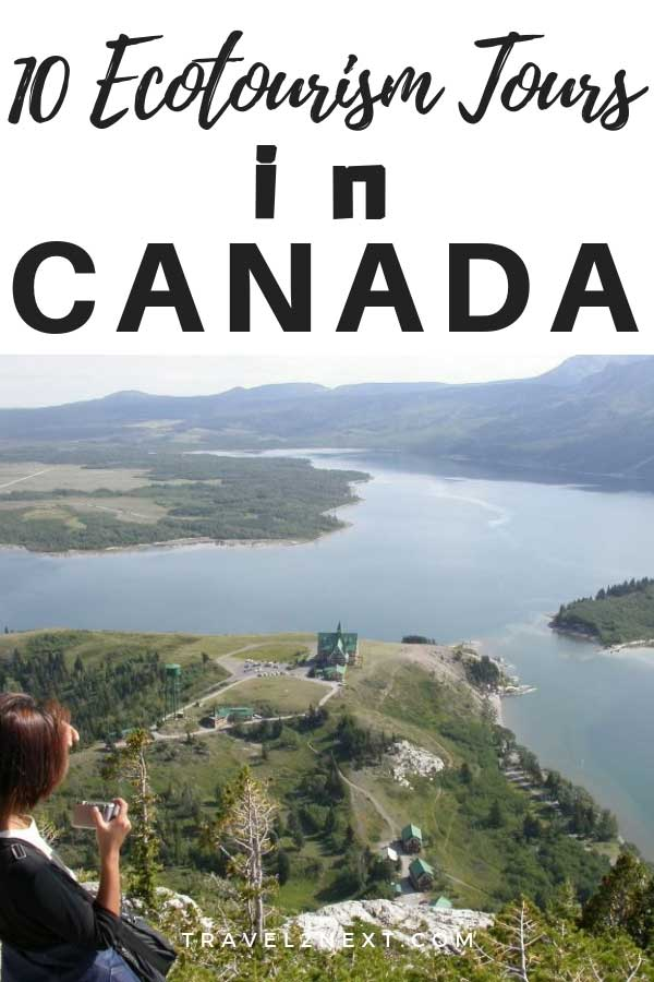 10 ways to experience ecotourism in Canada