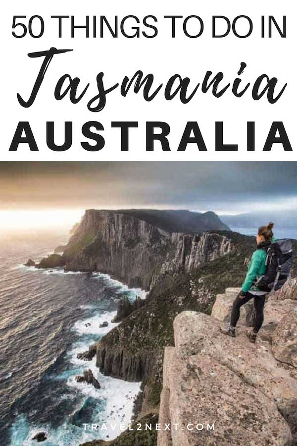 50 Things To Do In Tasmania