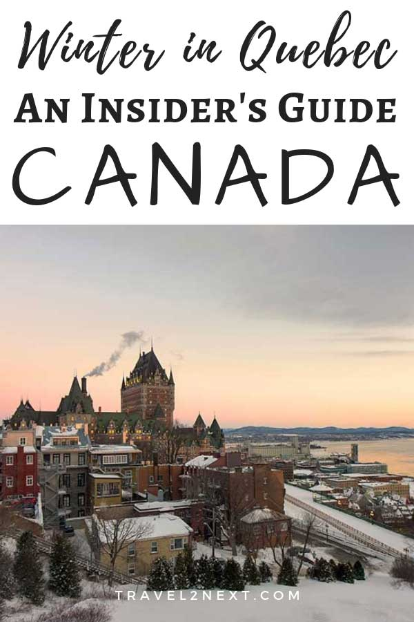 Winter in Quebec Insider's Guide